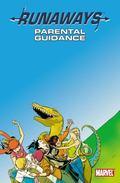 Runaways Volume 6: Parental Guidance