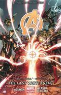 Avengers Volume 2 : The Last White Event