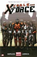 Cable and X-Force - Volume 1 : Wanted (Marvel Now)