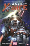 Cable and X-Force Volume 2 : Dead or Alive (Marvel Now)