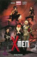 X-Men Volume 1 : Primer (Marvel Now)