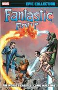 Fantastic Four Epic Collection : The World's Greatest Comic Magazine