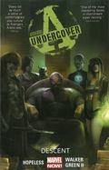 Avengers Undercover Volume 1: Descent
