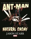 Ant-Man : Natural Enemy Prose Novel