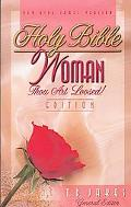 Woman, Thou Art Loosed! Bible: New King James Version (NKJV) - T. D. Jakes