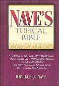 Nave's Topical Bible A Digest of the Holy Scriptures