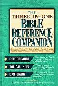 Nelson's Three-In-One Bible Reference Companion