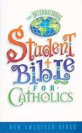 International Student Bible for Catholics New American Bible