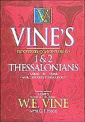 Vine's Expository Commentary on 1 and 2 Thessalonians