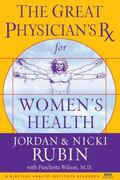 Great Physician's Rx for Women's Health