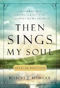 Then Sings My Soul Special Edi