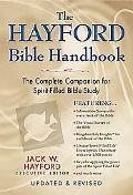 Hayford Bible Handbook The Complete Companion for Spirit-Filled Bible Study
