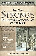 New Strong's Exhaustive Concordance of the Bible