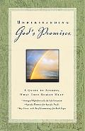 Understanding God's Promises A Guide to Finding What They Really Mean