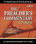 Preacher's Commentary The Ultimate Resource for Preachers and Teachers