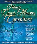 Nelson's Church Ministry Consultant Interactive Solutions for Growing A Healthier Church