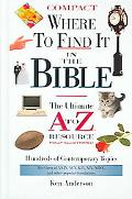 Where to Find it in the Bible The Ultimate A to Z Resource
