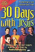 30 Days With Jesus 30 Readings from the 4 Gospels/Spend a Month With Jesus