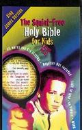 Squint Free Holy Bible for Kids