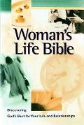 Woman's Life Bible : Integrating Faith into Every Area of a Woman's Life