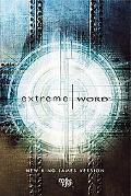 Extreme Word: The Extreme Word for young adults (ages 18-30)