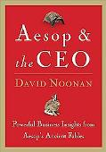 Aesop & The Ceo Powerful Business Insights From Aesop's Ancient Fables