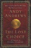 The Lost Choice: A Legend of Personal Discovery