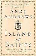 Island Of Saints A Story Of The One Principle That Frees The Human Spirit