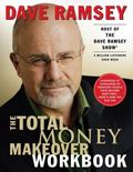 Total Money Makeover Workbook A Proven Plan for Financial Fitness