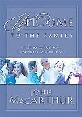 Welcome to the Family What to Expect Now That You're a Christian