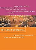 Desert Experience Personal Reflections on Finding God's Presence and Promise in Hard Times