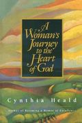 Woman's Journey to the Heart of God