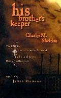 His Brother's Keeper: Updated by James Reimann