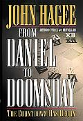 From Daniel To Doomsday: The Countdown Has Begun - John Hagee - Hardcover