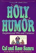 Holy Humor: Inspirational Wit and Cartoons - Cal Samra - Paperback