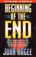 Beginning of the End The Assassination of Yitzhak Rabin and the Coming Antichrist