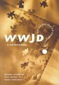 Wwjd? the Question That Will Change Your Life: A Devotional - Paul Meier - Hardcover