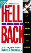 To Hell and Back - Maurice S. Rawlings - Paperback