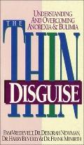 Thin Disguise: Understanding and Overcoming Anorexia and Bulimia - Pam W. Vredevelt - Paperback
