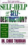 Self-Help or Self-Destruction?