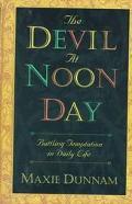 Devil at Noonday: Battling Temptation in Daily Life