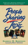 People Sharing Jesus/Natural, Sensitive Approach to Helping Others Know Christ Natural, Sens...