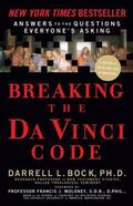 Breaking the Da Vinci Code Answers to the Questions Everyone's Asking