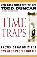 Time Traps Proven Strategies for Swamped Professionals