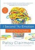 I Second That Emotion : Untangling Our Zany Feelings