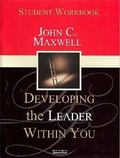 Developing The Leader Within You: Student Workbook - John C. Maxwell - Paperback