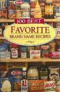 100 Best Favorite Brand Name Recipes (Favorite Brand Name Recipes Series)