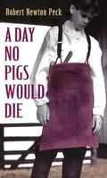Day No Pigs Would Die