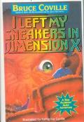 I Left My Sneakers in Dimension X