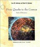 From Quarks to the Cosmos: Tools of Discovery